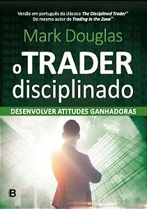 PRÉ-VENDA: O Trader Disciplinado - LANÇAMENTO