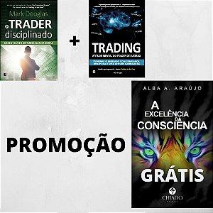 Promoção: Trader Disicplinado + Trading = Grátis Excelência da Consciência