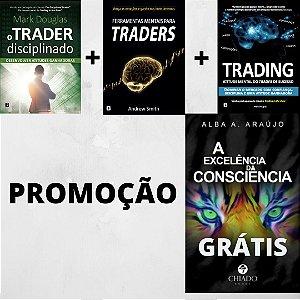 Promoção: Trader Disicplinado + Trading + Ferramentas = Grátis Excelência da Consciência