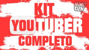 KIT YouTuber (COMPLETO)