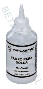 Fluxo de Solda Liquido 110ml No Clean Implastec