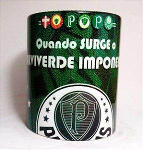 Caneca Palmeiras - Quando Surge O Alviverde Imponente