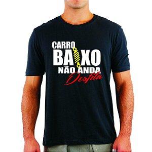 CAMISA CARRO BAIXO NÃO ANDA DESFILA