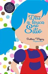 Deu a louca no Sítio - Antologia Monteiro Lobato