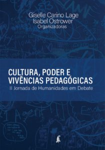 E:BOOK - Cultura, poder e vivências pedagógicas: II Jornada de Humanidades em Debate