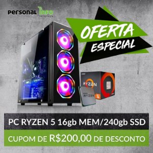 PC AMD Ryzen 3400G + 16GB RAm + 240GB + Placa de Video Vega 11 + Personalização Personal INFO
