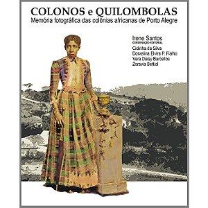Colonos e quilombolas