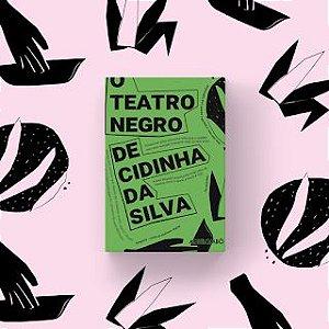 O teatro negro de Cidinha da Silva
