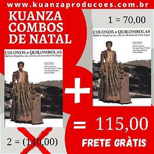 "Combo de Natal 2 exemplares de ""Colonos e Quilombolas"" por 115,00"