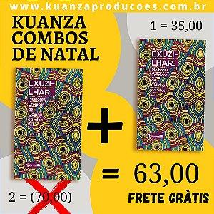 """Combo de Natal 2 exemplares de """"Exuzilhar"""" por 63,00"""