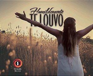 CD Humildemente te Louvo - FRETE GRATUITO!