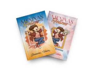 Meninas Felizes - Livros 1 e 2