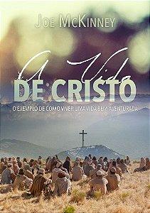 A Vida de Cristo