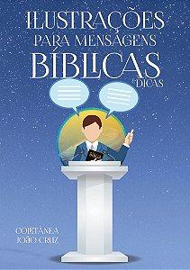 Ilustrações Para Mensagens Bíblicas e Dicas