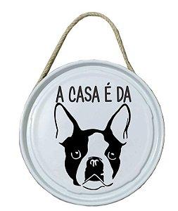 Plaquinha de porta - PET - A casa é da Bulldog Fracês