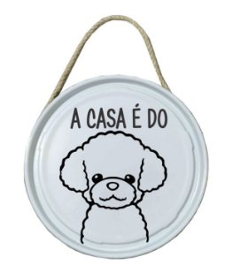 Plaquinha de porta - PET - A casa é do Poodle