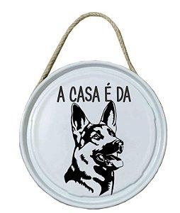Plaquinha de porta - PET - A casa é da Pastora alemã