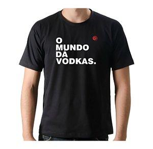 Camiseta Manga Curta iCuston O MUNDO DÁ VODKAS.