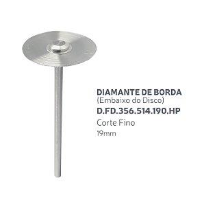 Disco Diamantado - Diamante de Borda (Embaixo do disco) D.FD.356.514.190.HP