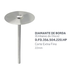 Disco Diamantado - Diamante de Borda (Embaixo do disco) D.FD.356.504.220.HP