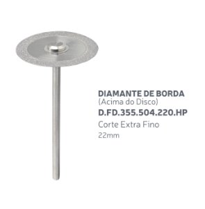 Disco Diamantado - Diamante de Borda (Acima do Disco) - D.FD.355.504.220