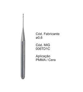Fresa CAD CAM para Sistemas Tecnodrill - 006TD1C - Aplicação: PMMA / Cera