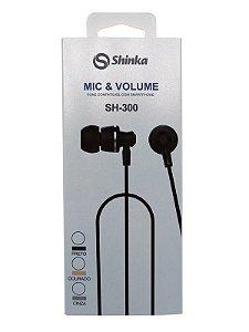 FONE DE OUVIDO SHINKA SH-300