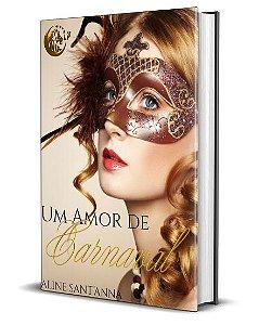 Um amor de Carnaval - Aline Santanna