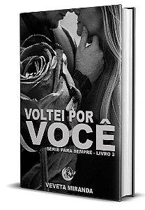 Voltei por você - Livro 3 - Veveta Miranda