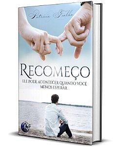 Recomeço - Patricia Fialho