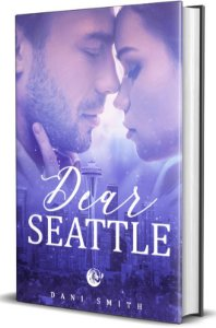 Dear Seattle - Dani Smith