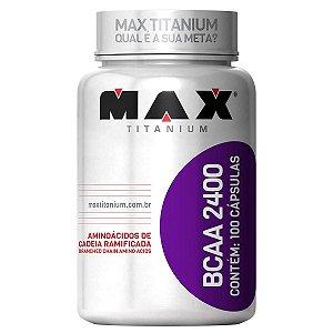 BCAA 2400 100 Cápsulas - Max Titanium (Validade 11-2019)