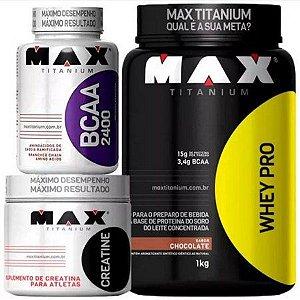 Combo Whey Pro 1kg + Creatina 100g + BCAA 60 Caps - Max Titanium
