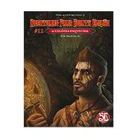 D&D - Aventuras para Quinta Edição #12 - A Colônia Esquecida