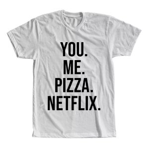 Camiseta You Me Pizza Netflix