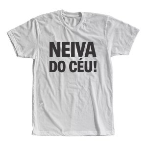 Camiseta Neiva do Céu!!!