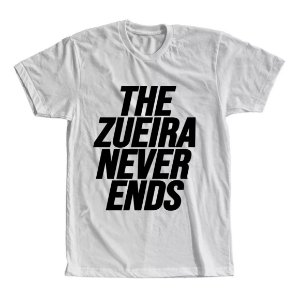 Camiseta The Zueira Never Ends