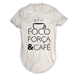 Camiseta Longline Foco, Força e Café