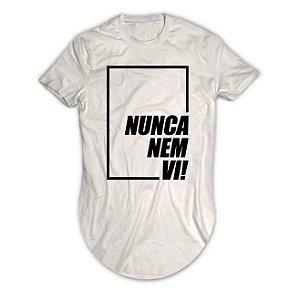 Camiseta Longline Com a Frase Nunca Nem Vi!
