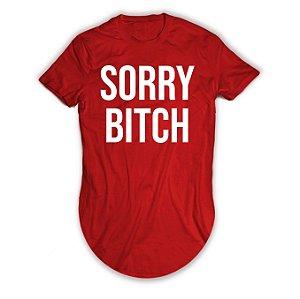 Camiseta Longline Sorry Bitch