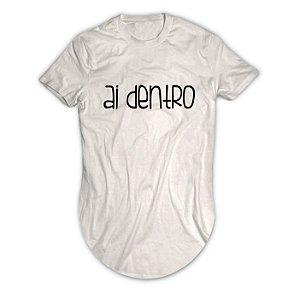 Camiseta Longline Ai Dentro