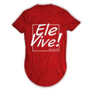 Camiseta Longline Ele Vive!