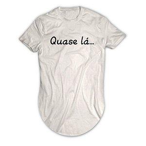 Camiseta Longline Quase lá...