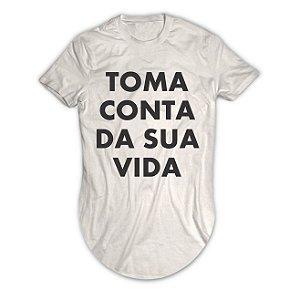 Camiseta Longline Toma Conta da Sua Vida