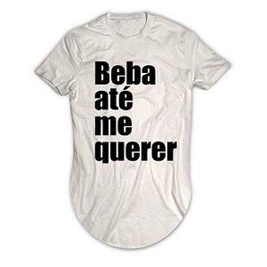 Camiseta Longline Beba Até Me Querer
