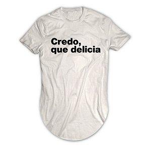 Camiseta Longline Credo, Que Delicia