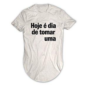 Camiseta Longline Hoje é Dia de Tomar Uma