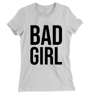 Camiseta Baby Look Bad Girl