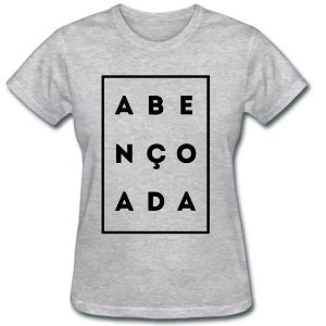Camiseta Baby Look Abençoada
