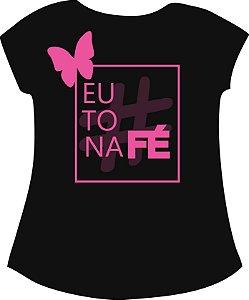 T-SHIRT FEMININO - #EuToNaFé  (Preta)